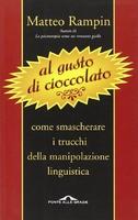 Frasi di Al gusto di cioccolato