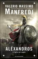 Frasi di Alexandros, I. Il figlio del sogno