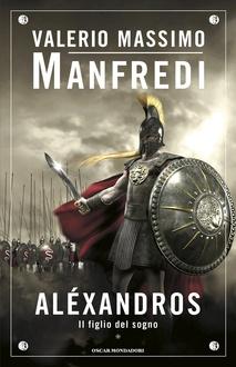 Libro Alexandros, I. Il figlio del sogno