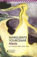 Frasi di Alexis o il trattato della lotta vana