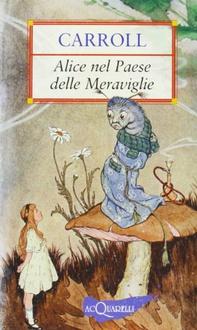 Libro Alice nel paese delle meraviglie