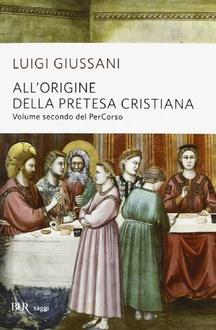 Libro All'origine della pretesa cristiana