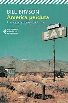 Libro America perduta. In viaggio attraverso gli USA