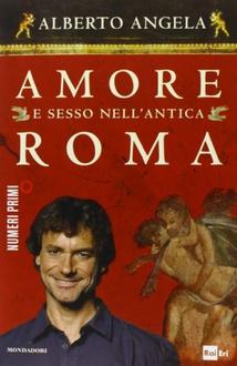 Libro Amore e sesso nell'antica Roma