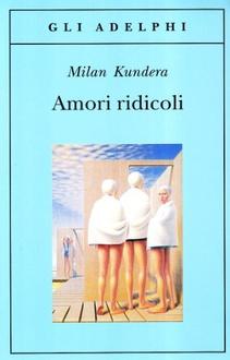 Libro Amori ridicoli