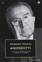 Frasi di Andreotti: La vita di un politico, la storia di un'epoca