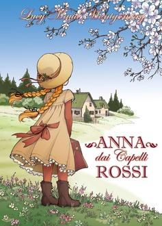 Libro Anna dai Capelli Rossi