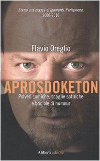 Libro Aprosdoketon. Polveri comiche, scaglie satiriche e briciole di humour
