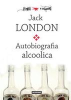 Frasi di Autobiografia alcoolica