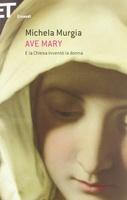 Frasi di Ave Mary: E la Chiesa inventò la donna