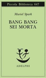 Libro Bang Bang sei morta