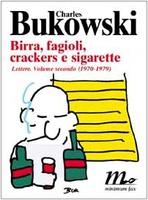 Frasi di Birra, fagioli, crackers e sigarette