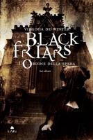 Frasi di Black Friars 1. L'ordine della spada