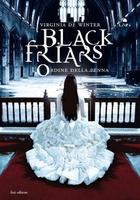 Frasi di Black Friars 3. L'ordine della penna