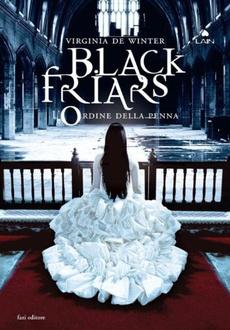 Libro Black Friars 3. L'ordine della penna