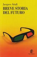 Frasi di Breve storia del futuro