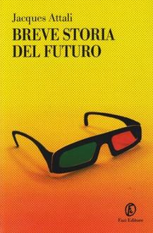 Libro Breve storia del futuro