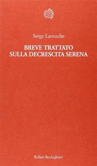 Libro Breve trattato sulla decrescita serena