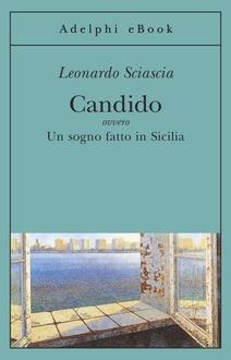 Libro Candido: ovvero Un sogno fatto in Sicilia