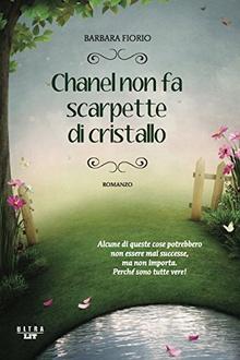 Libro Chanel non fa scarpette di cristallo