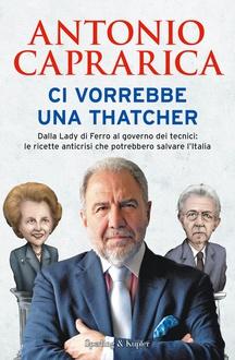 Libro Ci vorrebbe una Thatcher