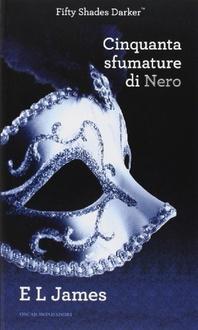 Libro Cinquanta sfumature di Nero