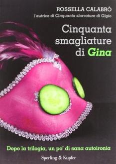 Libro Cinquanta smagliature di Gina