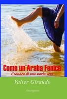 Frasi di Come un'araba fenice
