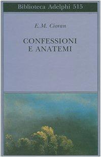 Libro Confessioni e anatemi