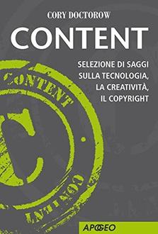 Libro Content: Selezione di saggi sulla tecnologia, la creatività, il copyright