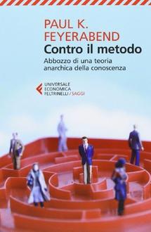 Libro Contro il metodo. Abbozzo di una teoria anarchica della conoscenza