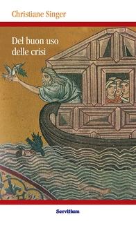 Libro Del buon uso delle crisi