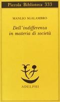 Frasi di Dell'indifferenza in materia di società
