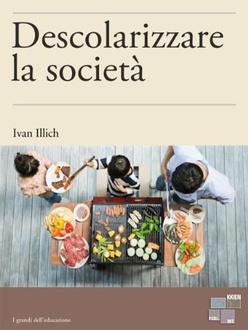 Libro Descolarizzare la società