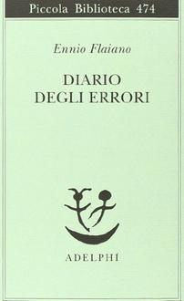 Libro Diario degli errori. Appunti 1950-1972