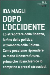 Libro Dopo l'occidente