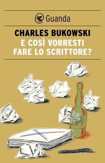 Frasi Di Charles Bukowski Le Migliori Solo Su Frasi Celebri It
