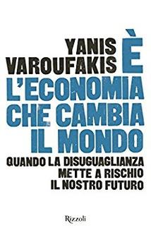Libro È l'economia che cambia il mondo: Quando la disuguaglianza mette a rischio il nostro futuro