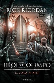 Libro Eroi dell'Olimpo - 4. La casa di Ade