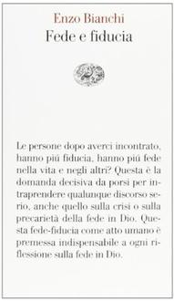 Frasi Di Enzo Bianchi Le Migliori Solo Su Frasi Celebri It