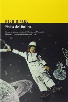 Libro Fisica del futuro