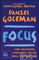 Frasi di Focus: Come mantenersi concentrati nell'era della distrazione