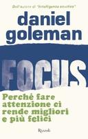 Frasi di Focus: Perché fare attenzione ci rende migliori e più felici