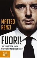 """Frasi di Fuori!: """"Adesso tocca a noi ridare slancio all'Italia"""""""