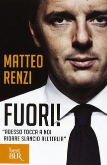 """Libro Fuori!: """"Adesso tocca a noi ridare slancio all'Italia"""""""