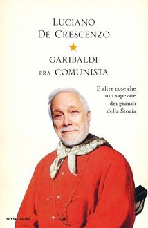 Libro Garibaldi era comunista