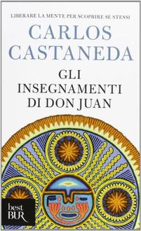 Libro Gli insegnamenti di Don Juan