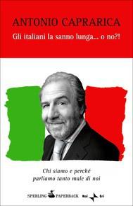 Libro Gli italiani la sanno lunga... o no!?