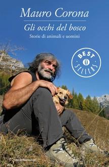 Libro Gli occhi del bosco (Storie di animali e uomini)
