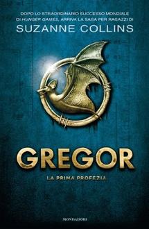 Libro Gregor 1 - La prima profezia